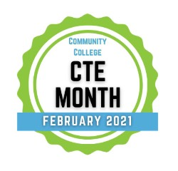 Blue and green circle that says Community College CTE Month February 2021
