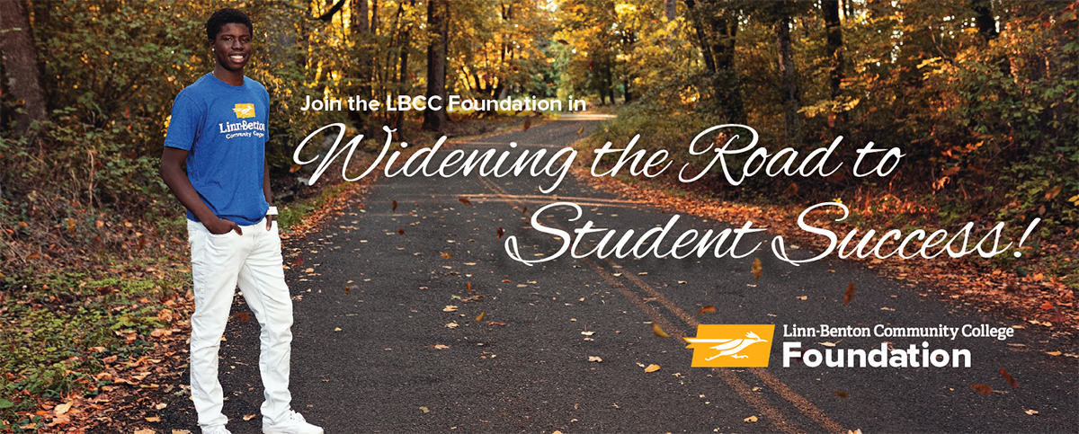 Join the LBCC Foundation in widening the road to student success